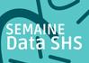 Semaine Data SHS 2019